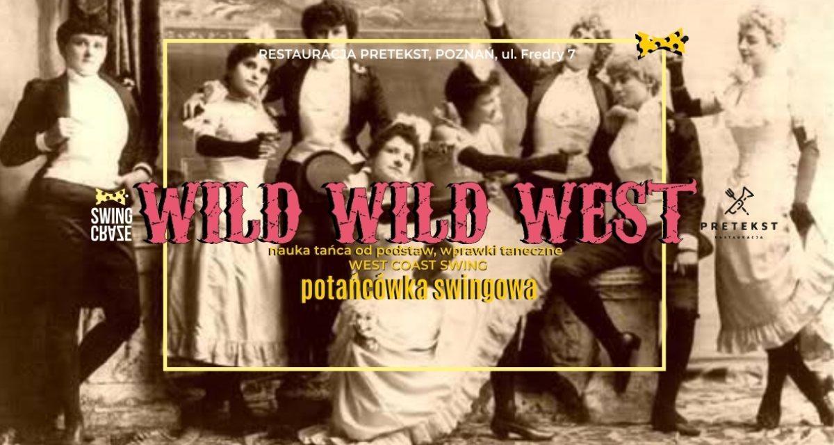 WildWildWest_RoztanczeniePrzedwarsztatowe
