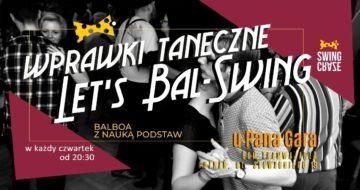 Wprawki taneczne LET'S BAL-SWING u Pana Gara