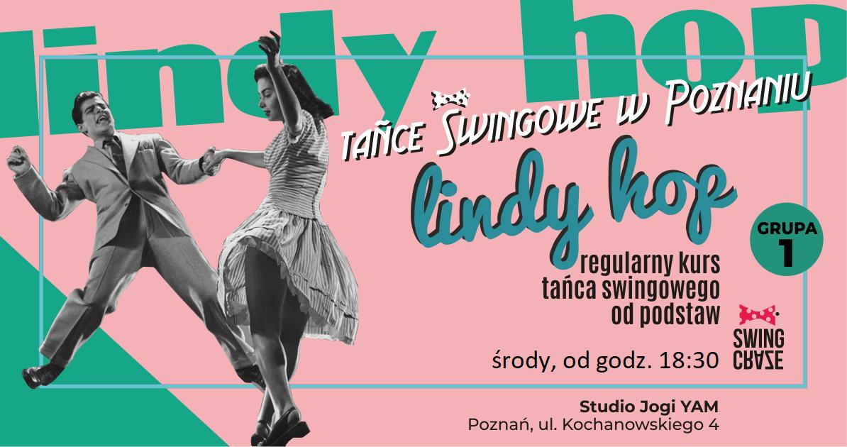 Regularny kurs Lindy Hop od podstaw, grupa 1 o 18:30 jesień 2019