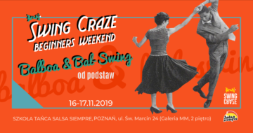 "16-17.11.2019 | Warsztaty SWING CRAZE Beginners Weekend ""Balboa & Bal-Swing"""