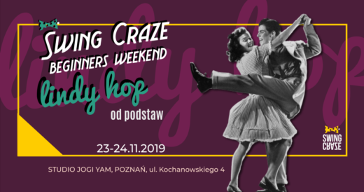 "23-24.11.2019 | Warsztaty SWING CRAZE Beginners Weekend ""Lindy Hop"""