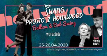 "25-26.04.2020   Warsztaty Balboa ""Swing prosto z Hollywood"""